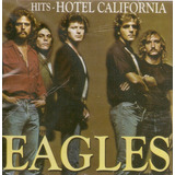 Cd The Eagles   Hits Hotel California