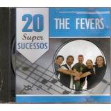 Cd The Fevers   20 Super Sucessos   Novo