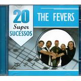 Cd The Fevers   20 Super Sucessos