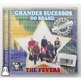 Cd The Fevers Grandes Sucessos Do Brasil Novo Lacrado
