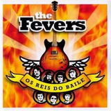 Cd The Fevers Os Reis Do Baile   Novo Lacrado