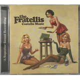 Cd The Fratellis Costello Music Importado   A4