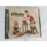 Cd The Fratellis Costelo Music 2007 Excelente Estado