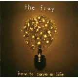 Cd The Fray How To Stay Alive