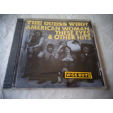 Cd The Guess Who american Woman These & Other Hits  lacrado