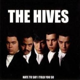 Cd The Hives Hate To Say I Told You So Single Uk