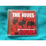 Cd The Hives Your New Favourite Band 1ª Ed 2003 Raro Lacrado