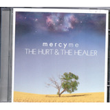 Cd The Hurt & The Healer Mercy Me