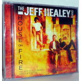 Cd The Jeff Healey Band   House On Fire
