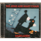 Cd The Jesus And Mary Chain   Darklands