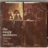 Cd The Magic Numbers   Those The Brokes   Novo