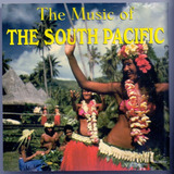 Cd The Music Of   The South Pacific