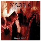 Cd The Nails Abandon All Life Novo Lacrado   Encomenda