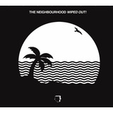 Cd The Neighbourhood Wiped Out Novo Lacrado Original