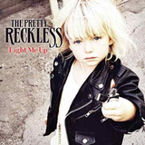 Cd The Pretty Reckless   Light Me Up