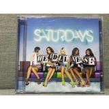 Cd The Saturdays Headlines Importado Bonus Tracks