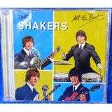 Cd The Shakers All The Best Original Pronta Entrega