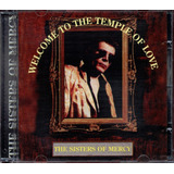 Cd The Sisters Of Mercy   Welcome To The Temple Of Love