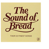 Cd The Sound Of Bread   Their 20 Finest Songs