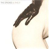 Cd The Strokes   Is This It   Semi Novo