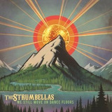 Cd The Strumbellas We Still Move On Dance Floors