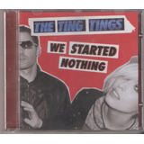 Cd The Ting Tings   We Started Nothing   Sony