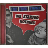 Cd The Ting Tings We Started Nothing   D3