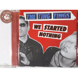 Cd The Ting Tings We Started Nothing   Veja O Video   E2