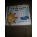 Cd The Underdog Project   It Doens t Matter Greatest Hits 1