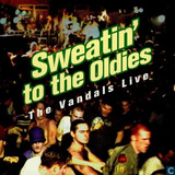 Cd The Vandals   Sweating To The Oldies  Live  lacrado