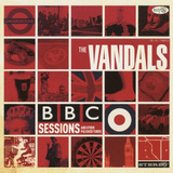 Cd The Vandals Bbc Sessions And Other Polished Turds
