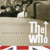 Cd The Who   Greatest Hits   Novo Lacrado De Fábrica