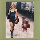 Cd Thing Called Love Soundtrack Usa Trisha Yearwood