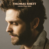 Cd Thomas Rhett Center Point Road