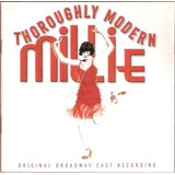 Cd Thoroughly Modern Millie   Original Broadway Cast