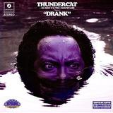 Cd Thundercat Drank