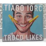 Cd Tiago Iorc Troco Likes Novo Lacrado