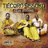 Cd Tiecoro Sissoko Keme Borama