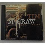 Cd Tim Mcgraw All I Want 12 Musicas Importado Novo Country