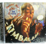 Cd Timbalada Vamos Dar A Volta No Guetho Mpb Axe Samba Funk