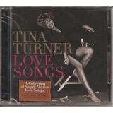 Cd Tina Tuner   Love Songs   Original E Lacrado Rock Pop