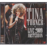 Cd Tina Turner   Live 2009 Amsterdan   Promoção Somente Hoje