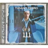 Cd Tiziano Ferro 111 Centoundici   D2