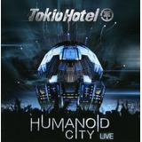 Cd Tokio Hotel Humanoid City Live