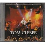 Cd Tom Cleber   Acustico Ao Vivo   Novo E Lacrado   B344