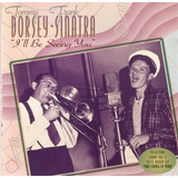 Cd Tommy Dorsey E Frank Sinatra   I ll Be Seeing You