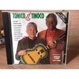 Cd Tonico E Tinoco   Último Disco Da Dupla