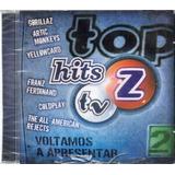 Cd Top Hits Tv Z Vol 2 Arctic Monkeys Audioslave Lacrado