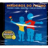 Cd Toquinho E Banda Herdeiros Do Futuro Projeto Guri   Raro