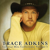 Cd Trace Adkins Greatest Hits Collection 1